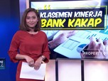 Klasemen Kinerja Bank Kakap