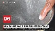 VIDEO: Waduh! Kualitas Air Baku Turun, Air PDAM Bercacing