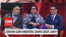 VIDEO: Jokowi Cari Menteri, Siapa Gigit Jari? (6 - 7)