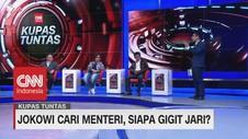 VIDEO: Jokowi Cari Menteri, Siapa Gigit Jari? (2 - 7)