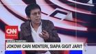 VIDEO: Jokowi Cari Menteri, Siapa Gigit Jari? (4 - 7)