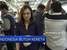Indonesia Butuh Kereta
