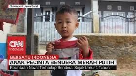 VIDEO: Noval, Anak Pecinta Bendera Merah Putih