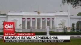 VIDEO: Belajar Sejarah Istana Kepresidenan