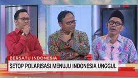 VIDEO: Setop Polarisasi Menuju Indonesia Unggul