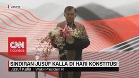 VIDEO: Sindiran Jusuf Kalla di Hari Konstitusi