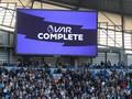 IFAB Kritik VAR di Liga Inggris