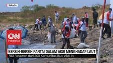 VIDEO: Bersih-Bersih Pantai Dalam Aksi Menghadap Laut