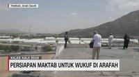 VIDEO: Persiapan Maktab Untuk Wukuf di Arafah