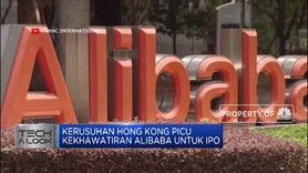 Rusuh Hong Kong Bikin IPO Alibaba Terancam Mundur