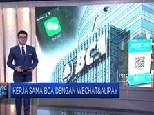 BCA Segera Wujudkan Kerja Sama dengan Wechat & Alipay