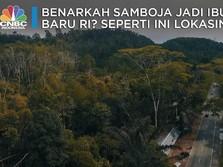 Benarkah Samboja Jadi Ibu Kota Baru RI? Ini Lokasinya