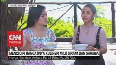 VIDEO: Mencicipi Hangatnya Kuliner Milu Siram dan Saraba