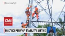VIDEO: Srikandi Penjaga Stabilitas Listrik