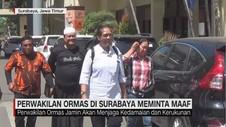 VIDEO: Perwakilan Ormas di Surabaya Meminta Maaf