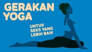 INFOGRAFIS: Gerakan Yoga untuk Seks yang Lebih Baik
