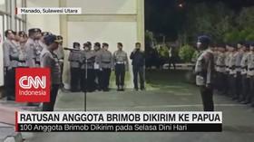 VIDEO: Ratusan Anggota Brimob Dikirim Ke Papua
