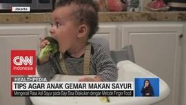 VIDEO: Tips Agar Anak Gemar Makan Sayur