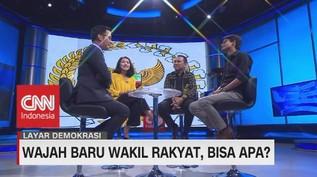 VIDEO: Wajah Baru Wakil Rakyat, Bisa Apa? (5 - 5)