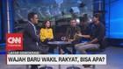 VIDEO: Wajah Baru Wakil Rakyat, Bisa Apa? (4 - 5)