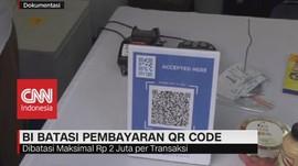 VIDEO: BI Batasi Pembayaran QR Code, Maksimal Rp. 2.000.000
