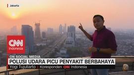 VIDEO: Polusi Udara Picu Penyakit Berbahaya