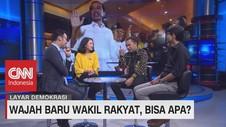 VIDEO: Wajah Baru Wakil Rakyat, Bisa Apa? (3 - 5)