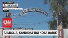 VIDEO: Samboja, Kandidat Ibu Kota Baru?