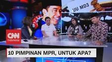 VIDEO: 10 Pimpinan MPR, Untuk Apa? (1-3)