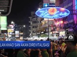 Makin Kumuh, Jalan Khao San Bangkok Akan Direvitalisasi