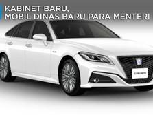 Kabinet Baru, Mobil Dinas Baru Para Menteri