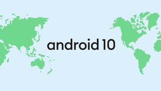 Google Umumkan Android 10, Tak Lagi Pakai Nama <i>Dessert</i>