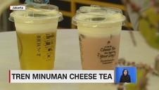 VIDEO: Tren Minuman Cheese Tea