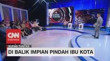 VIDEO: Pro Kontra Pindah Ibu Kota #KupasTuntas (1-4)