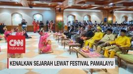 VIDEO: Kenalkan Sejarah Lewat Festival Pamalayu