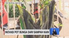 VIDEO: Inovasi Pot Bunga dari Sampah Kain