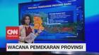 VIDEO: Mengulas Wacana Pemekaran Provinsi
