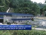 IPO, Kencana Energi Lestari Berpeluang Raih Rp 290,37 Miliar