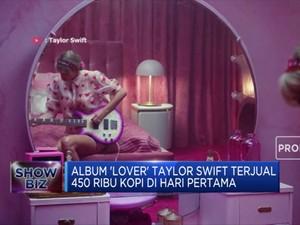 Album 'Lover' Taylor Swift Catatkan Rekor Penjualan