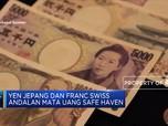 Yen Jepang dan Franc Swiss Jadi Safe Haven Baru