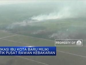 Lokasi Ibu Kota Baru Rawan Kebakaran Hutan