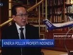 Pollux Properti Optimistis Raih Pendapatan Rp 1,98 T
