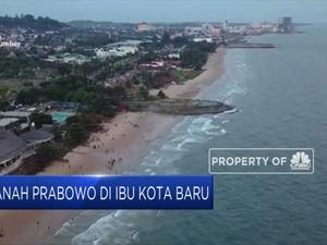 Gerindra Akui Prabowo Punya Lahan di Ibu Kota Baru