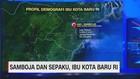 VIDEO: Samboja & Sepaku, Ibu Kota Baru RI