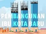 Butuh Rp 466 Triliun, Begini Skema Pembiayaan Pindah Ibu Kota