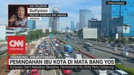 VIDEO: Pemindahan Ibu Kota di Mata Bang Yos