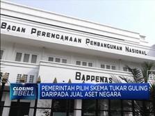Biayai Pindah Ibu Kota, Pemerintah Pilih Skema Tukar Guling