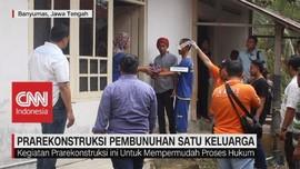 VIDEO: Prarekonstruksi Pembunuhan Satu Keluarga