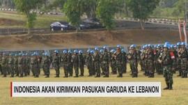 VIDEO: Indonesia Akan Kirimkan Pasukan Garuda ke Lebanon