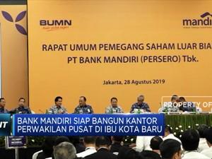 Bank Mandiri Siap Berbisnis di Ibu Kota Baru